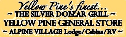 YP General Store, Alpine Village, The Silver Dollar Grill